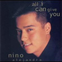All I Can Give You - Nino Alejandro